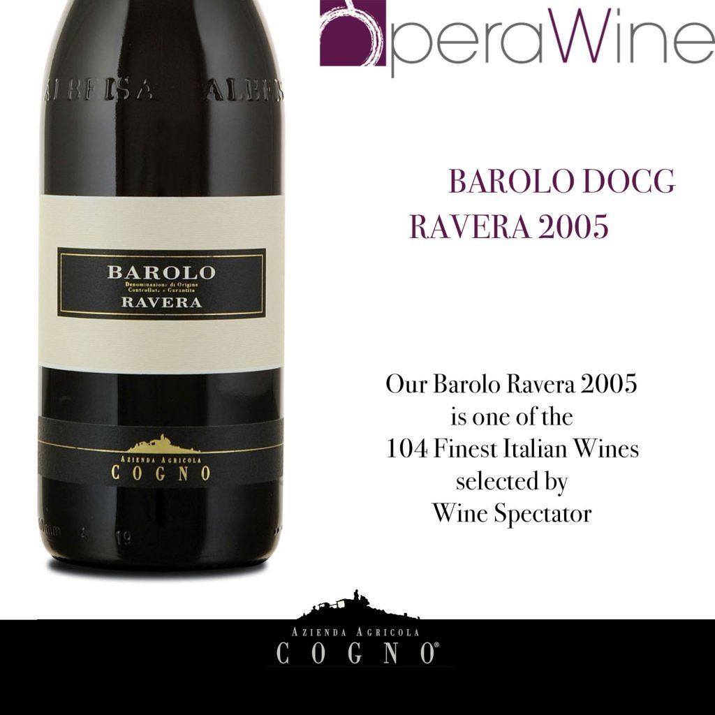 Opera Wine 2017: il Barolo Ravera 2005 è tra le 104 eccellenze italiane nel mondo
